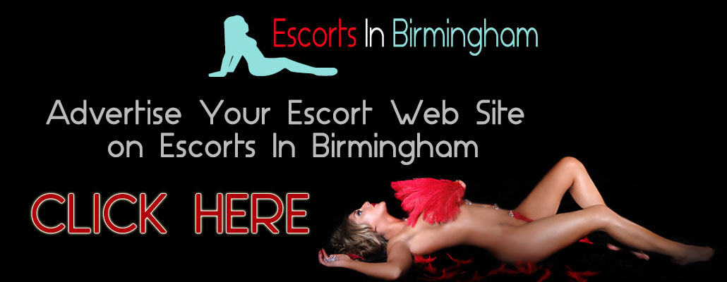 Advertise On Escorts In Birmingham